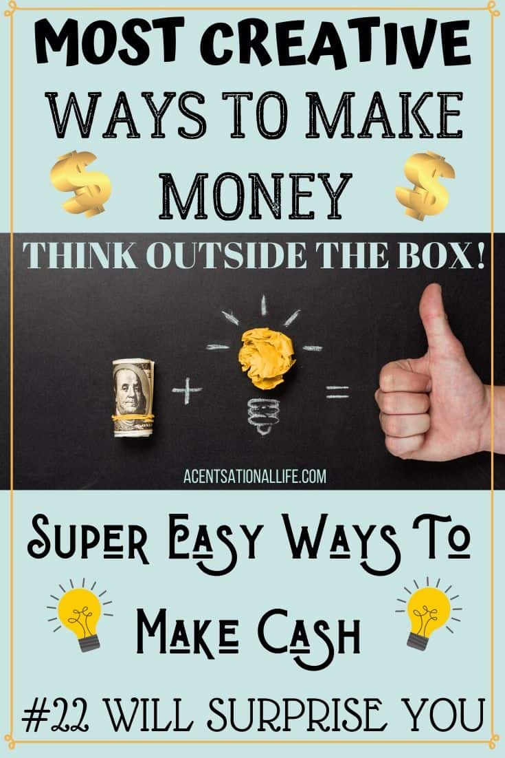 Creative Ways To Make Money Without A Job