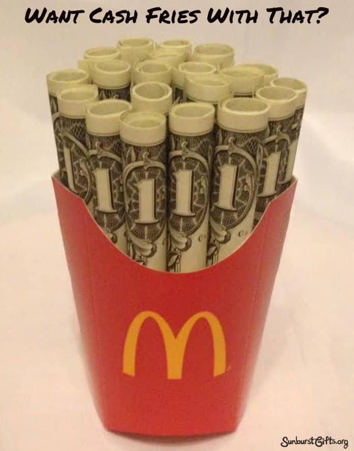 Want Cash Fries With That?