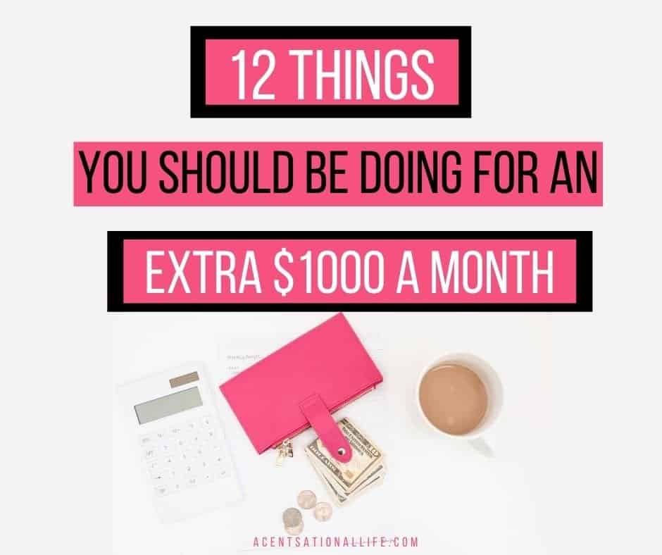 Ways To Make An Extra $1000 A Month