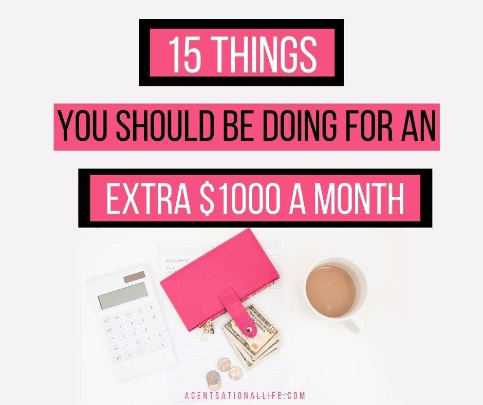 Make an extra $1000 a month