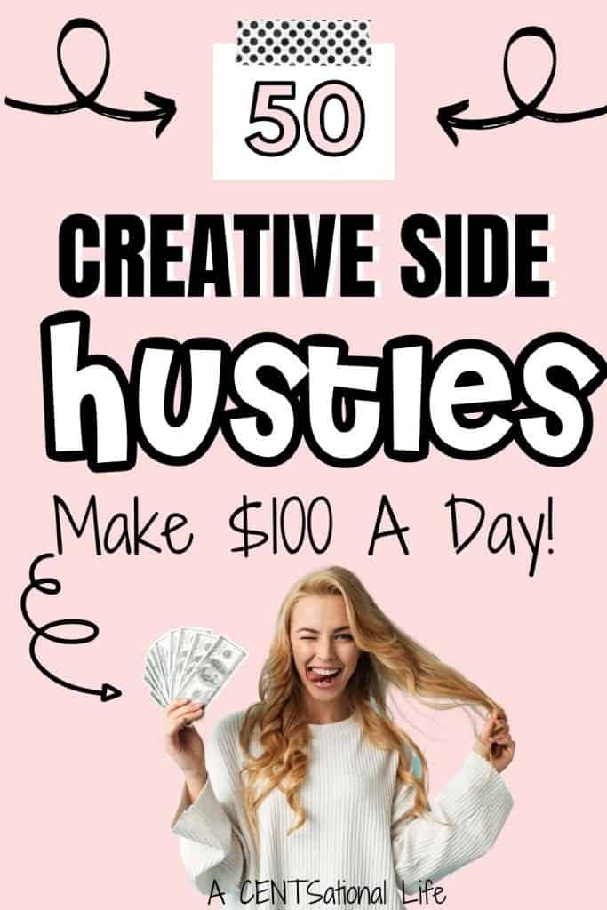creative side hustles make 100 a day